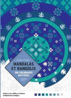 MANDALAS ET RANGOLIS 100COLORIAGES MYSTÈRES