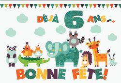 CARTE DE BONNE FÊTE 6 ANS