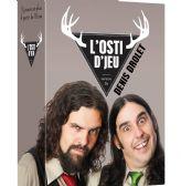 L'OSTI D'JEU DENIS DROLET