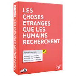 LES CHOSES ÉTRANGES QUE LES HUMAINS RECHERCHENT